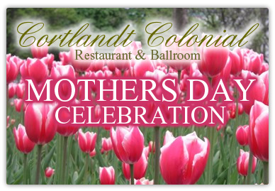 Cortlandt Colonial Mothers Day Celebration